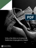 Sicilia y el Sur Ibérico en el contexto del Mediterráneo Antiguo. Historia y Religión