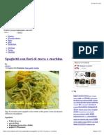 Spaghetti Con Fiori Di Zucca e Zucchina
