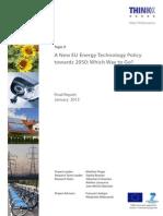 A New EU Energy Technology Policy Towards 2050