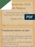 Beginings - Civil War