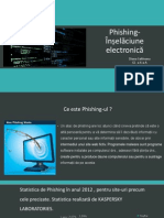 Phishing- Înșelăciune electronică