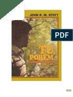 TU, PORÉM - JOHN STOTT
