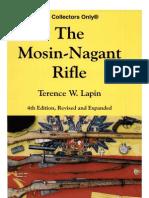 The Mosin-Nagant Rifle -4th Ed Terence W. Lapin - 2007