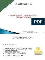INNOVACION EN LA ESTRUCTURA ORGANIZACIONAL9.pptx