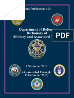 Joint Publication 1-02 Department of Defense Dictionary of Military and Associated Terms, Nov 2010, as amended Dec 2013