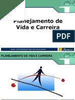 Planejamento de Vida e Carreira CiclodeBrasilia