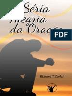 Livro eBook a Seria Alegria Da Oracao