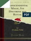 Transcendental Magic Its Doctrine and Ritual