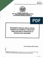 Reglamento Especial Para El Funcionamiento de Carreras y Cursos Que Habilitan Para El Ejercicio de La Docencia en El Salvador