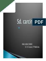SD. Carcinoide