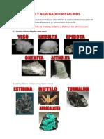 HÁBITO Y AGRAGADO CRISTALINOS