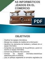 1.- SISTEMAS INFORMÁTICOS UTILIZADOS EN EL COMERCIO