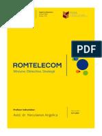 Analiza Romtelecom. Misiune. Obiective. Strategii