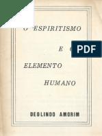 O Espiritismo e o Elemento Humano