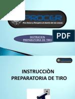 Instrucion de Preparatoriade Tiro Basico