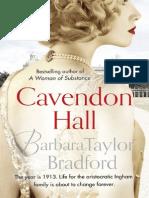An extract from Barbara Taylor Bradford's new novel, Cavendon Hall