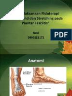 Penatalaksanaan Fisioterapi plantar fasciitis.pptx
