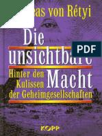 Rétyi, Andreas von - Die unsichtbare Macht - Hinter den Kulissen der Geheimgesellschaften (2002, 257 S., Text)