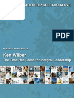 Ken Wilber - The Time Has Come for Integral Leadership - Presentation Notes