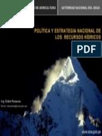 Políticas hídricas en el Perú – Estrategia, políticas y planes hídricos - Ing. Eddie Rosazza