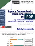 Agua, servicios y territorio, estado de la gestión y enfoques - Guillermo León, Vice Ministro de Construcción y Saneamiento