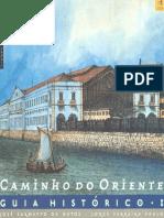 Caminho Do Oriente_Guia Historico I