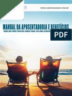 eBook Manual Da Aposentadoria - Tudo Que Você Precisa Saber Sobre Aposentadoria. v1 1
