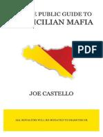 The Joe Public Guide To The Sicilian Mafia by Joe Castello