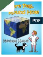 Square Peg, Round Hole by Michael Heath