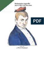 Pierre Desproges - Dictionnaire superflu à l'usage de l'élite et des biens nantis