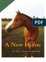 A New Home by Nina Elizabeth Ratcliffe