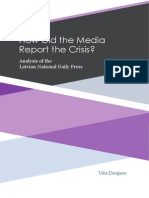 Vita Dreijere How Did the Media Report Crisis