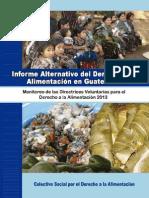 Informe Alternativo Derecho a la Alimentación. Guatemala 2013