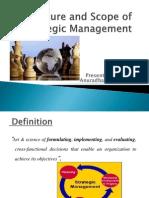 Nature and Scope of Strategic Management