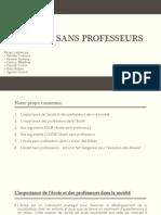 L'ECOLE SANS PROFESSEURS