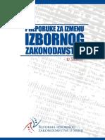 Zbornik - Preporuke Za Izmenu Izbornog Zakonodavstva u Srbiji