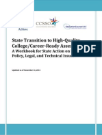 In partnership, Achieve, The Council of Chief State School Officers and EducationCounsel have developed State Transition to High-Quality, College/Career-Ready Assessments
