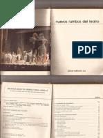 Nuevos Rumbos Del Teatro. Parte I