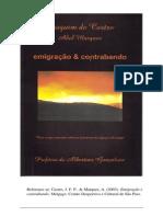 Castro, J. F. P. (2003). emigração e contrabando