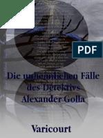 Die unheimlichen Fälle des Detektivs Alexander Golla