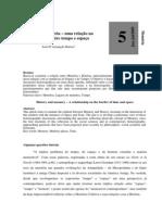 História e memória – uma relação na  confluência entre tempo e espaço    José D'Assunção Barros1
