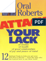 Oral Roberts - Attack Your Lack