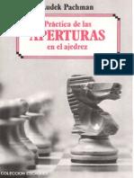 Practica de Las Aperturas en El Ajedrez - Ludek Pachman