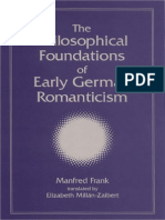 22355735 Manfred Frank the Philosophical Foundations of Early German Romanticism