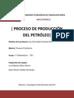 PROCESO DE PRODUCCIÓN DEL PETRÓLEO