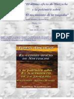 Abraham, Tomas - El último oficio de Nietzsche y la polémica sobre el nacimiento de la tragedia
