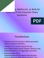 Clomiphene, Metformin, Or Both for Infertility