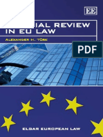 Alexander H. Turk Judicial Review in EU Law (Elgar European Law) 2009