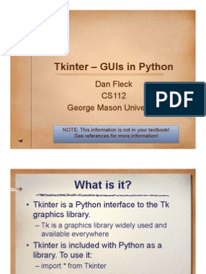 Tkinter – Guis In Python: Dan Fleck Cs112 George Mason University