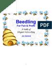 Beedling For Fun & Profit